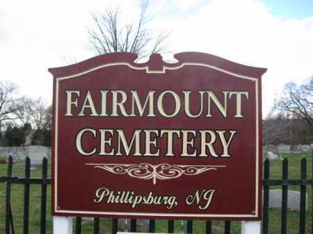 CEMETERY SIGN, FAIRMOUNT - Warren County, New Jersey | FAIRMOUNT CEMETERY SIGN - New Jersey Gravestone Photos