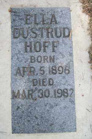 HOFF DUSTRUD, ELLA - Cass County, North Dakota | ELLA HOFF DUSTRUD - North Dakota Gravestone Photos