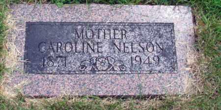 NELSON, CAROLINE - Cass County, North Dakota | CAROLINE NELSON - North Dakota Gravestone Photos
