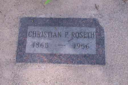 ROSETH, CHRISTIAN P. - Cass County, North Dakota | CHRISTIAN P. ROSETH - North Dakota Gravestone Photos