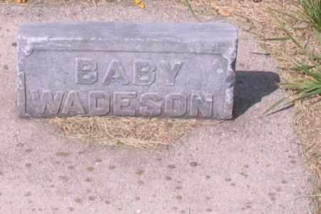 WADESON, BABY - Cass County, North Dakota | BABY WADESON - North Dakota Gravestone Photos