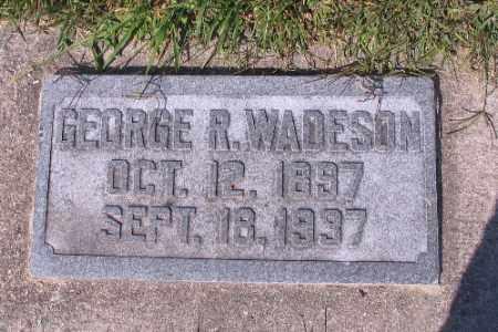 WADESON, GEORGE R. - Cass County, North Dakota   GEORGE R. WADESON - North Dakota Gravestone Photos