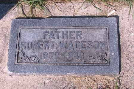 WADESON, ROBERT - Cass County, North Dakota | ROBERT WADESON - North Dakota Gravestone Photos