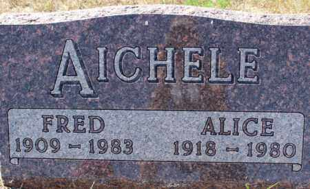AICHELE, ALICE - Logan County, North Dakota   ALICE AICHELE - North Dakota Gravestone Photos