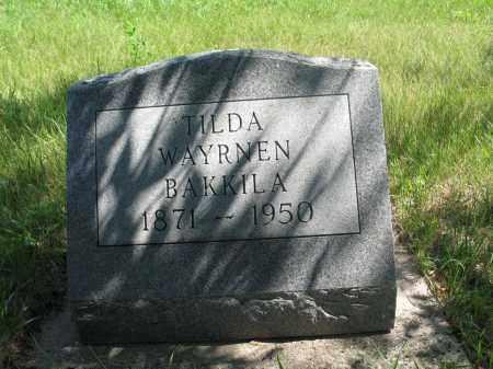 BAKKILA, TILDA WAYRNEN - Logan County, North Dakota | TILDA WAYRNEN BAKKILA - North Dakota Gravestone Photos