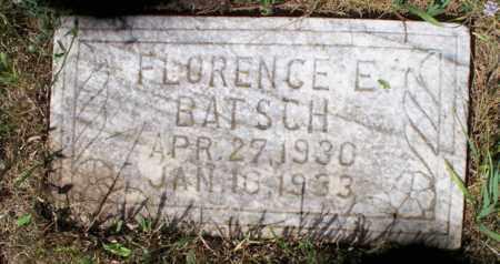 BATSCH, FLORENCE E. - Logan County, North Dakota | FLORENCE E. BATSCH - North Dakota Gravestone Photos