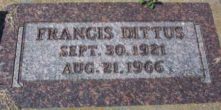 DITTUS, FRANCIS (HERMAN) - Logan County, North Dakota | FRANCIS (HERMAN) DITTUS - North Dakota Gravestone Photos