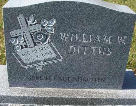 DITTUS, WILLIAM W. - Logan County, North Dakota | WILLIAM W. DITTUS - North Dakota Gravestone Photos