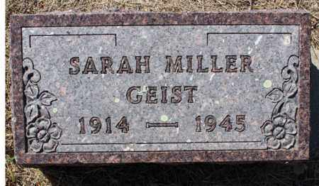 GEIST MILLER, SARAH - Logan County, North Dakota | SARAH GEIST MILLER - North Dakota Gravestone Photos