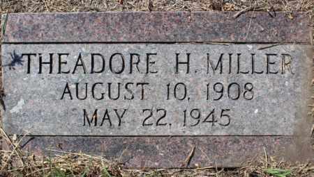MILLER, THEADORE H. - Logan County, North Dakota | THEADORE H. MILLER - North Dakota Gravestone Photos