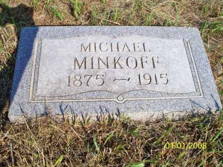 MINKOFF, MICHAEL - Logan County, North Dakota | MICHAEL MINKOFF - North Dakota Gravestone Photos