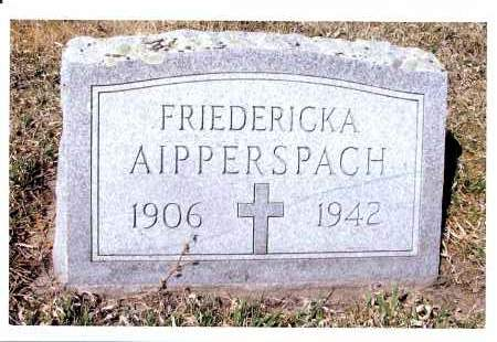 AIPPERSPACH, FRIEDERICKA - McIntosh County, North Dakota | FRIEDERICKA AIPPERSPACH - North Dakota Gravestone Photos