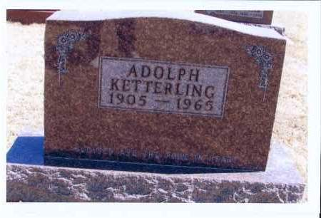 KETTERLING, ADOLPH - McIntosh County, North Dakota | ADOLPH KETTERLING - North Dakota Gravestone Photos