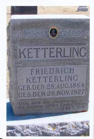 KETTERLING, FRIEDRICH - McIntosh County, North Dakota | FRIEDRICH KETTERLING - North Dakota Gravestone Photos