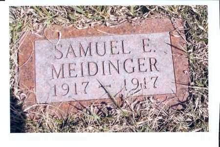 MEIDINGER, SAMUEL E. - McIntosh County, North Dakota | SAMUEL E. MEIDINGER - North Dakota Gravestone Photos