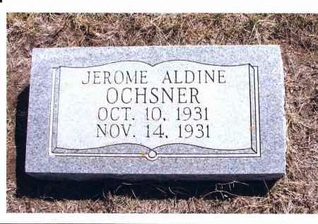 OCHSNER, JEROME ALDINE - McIntosh County, North Dakota   JEROME ALDINE OCHSNER - North Dakota Gravestone Photos