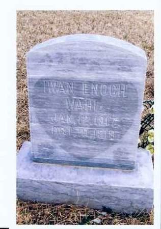 WAHL, IWAN ENOCH - McIntosh County, North Dakota | IWAN ENOCH WAHL - North Dakota Gravestone Photos