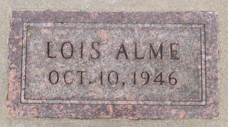ALME, LOIS - Nelson County, North Dakota | LOIS ALME - North Dakota Gravestone Photos