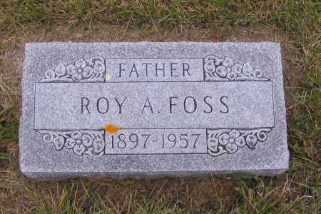 FOSS, ROY A. - Richland County, North Dakota | ROY A. FOSS - North Dakota Gravestone Photos