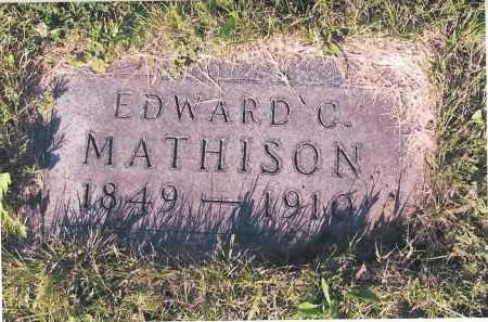 MATHISON, EDWARD C. - Richland County, North Dakota | EDWARD C. MATHISON - North Dakota Gravestone Photos