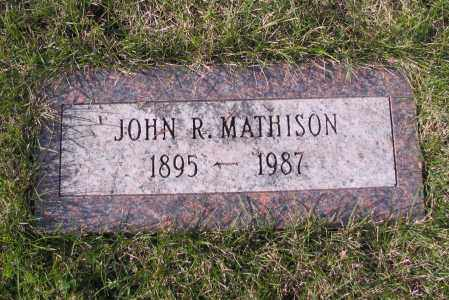 MATHISON, JOHN R. - Richland County, North Dakota | JOHN R. MATHISON - North Dakota Gravestone Photos