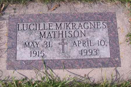 KRAGNES MATHISON, LUCILLE M. - Richland County, North Dakota | LUCILLE M. KRAGNES MATHISON - North Dakota Gravestone Photos