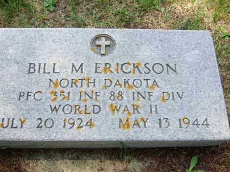 ERICKSON, BILL M - Rolette County, North Dakota | BILL M ERICKSON - North Dakota Gravestone Photos