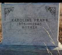 FRANK, KAROLINE - Sheridan County, North Dakota | KAROLINE FRANK - North Dakota Gravestone Photos