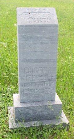 MIKKELSON, LUDVIG E. - Ward County, North Dakota   LUDVIG E. MIKKELSON - North Dakota Gravestone Photos