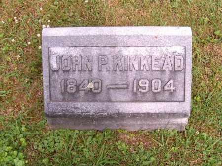 KINKEAD, JOHN  P - Brown County, Ohio | JOHN  P KINKEAD - Ohio Gravestone Photos