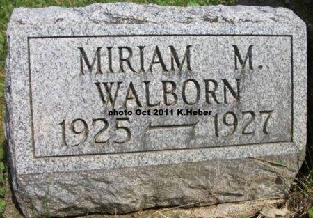 WALBORN, MIRIAM MARIE - Champaign County, Ohio | MIRIAM MARIE WALBORN - Ohio Gravestone Photos