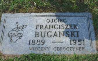 BUGANSKI, FRANCISZEK - Cuyahoga County, Ohio | FRANCISZEK BUGANSKI - Ohio Gravestone Photos