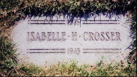 HOGG CROSSER, ISABELLA, H. - Cuyahoga County, Ohio | ISABELLA, H. HOGG CROSSER - Ohio Gravestone Photos