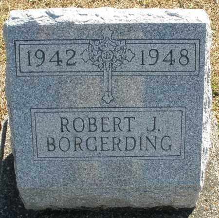 BORGERDING, ROBERT J. - Darke County, Ohio | ROBERT J. BORGERDING - Ohio Gravestone Photos
