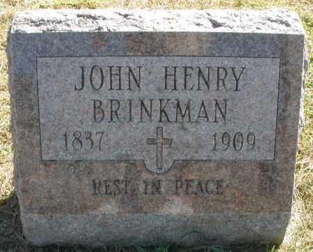 BRINKMAN, JOHN HENRY - Darke County, Ohio | JOHN HENRY BRINKMAN - Ohio Gravestone Photos