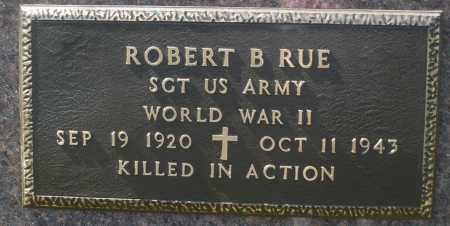 RUE, ROBERT B. - Darke County, Ohio | ROBERT B. RUE - Ohio Gravestone Photos