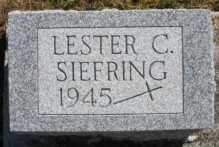 SIEFRING, LESTER C. - Darke County, Ohio | LESTER C. SIEFRING - Ohio Gravestone Photos