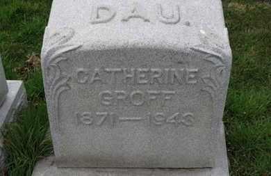 GROFF, CATHERINE - Erie County, Ohio   CATHERINE GROFF - Ohio Gravestone Photos