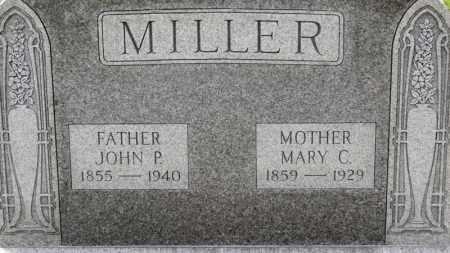 MILLER, JOHN P. - Erie County, Ohio   JOHN P. MILLER - Ohio Gravestone Photos