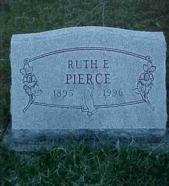 PIERCE, RUTH E. - Fayette County, Ohio   RUTH E. PIERCE - Ohio Gravestone Photos