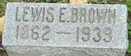 BROWN, LEWIS ELSWORTH - Franklin County, Ohio | LEWIS ELSWORTH BROWN - Ohio Gravestone Photos