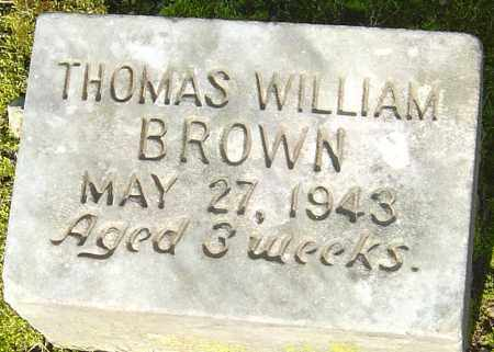 BROWN, THOMAS WILLIAM - Franklin County, Ohio | THOMAS WILLIAM BROWN - Ohio Gravestone Photos