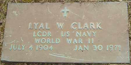 CLARK, LYAL W - Franklin County, Ohio | LYAL W CLARK - Ohio Gravestone Photos