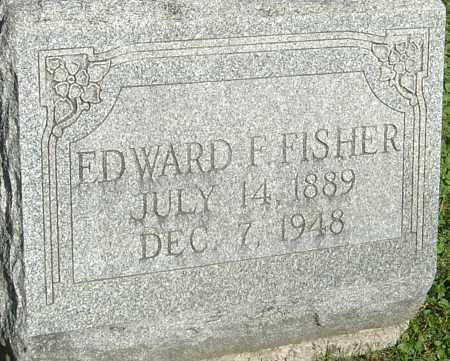 FISHER, EDWARD F - Franklin County, Ohio | EDWARD F FISHER - Ohio Gravestone Photos