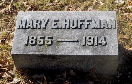 HUFFMAN, MARY E. - Franklin County, Ohio | MARY E. HUFFMAN - Ohio Gravestone Photos
