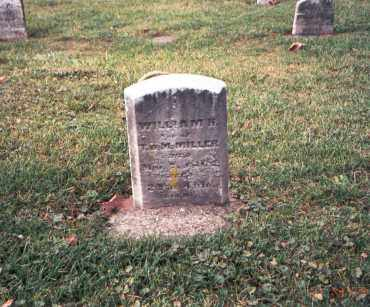 MILLER, WILLIAM H. - Franklin County, Ohio | WILLIAM H. MILLER - Ohio Gravestone Photos