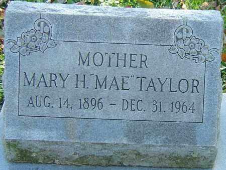 "TAYLOR, MARY H ""MAE"" - Franklin County, Ohio | MARY H ""MAE"" TAYLOR - Ohio Gravestone Photos"