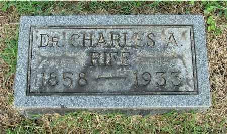 RIFE, CHARLES A (DR.) - Gallia County, Ohio | CHARLES A (DR.) RIFE - Ohio Gravestone Photos