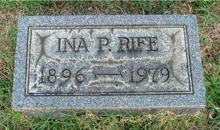 RIFE, INA P - Gallia County, Ohio | INA P RIFE - Ohio Gravestone Photos