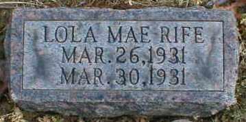 RIFE, LOLA - Gallia County, Ohio | LOLA RIFE - Ohio Gravestone Photos